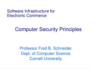 Software Infrastructure for Electronic Commerce Computer Security Principles