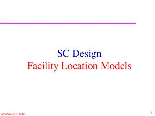 SC Design Facility Location Models