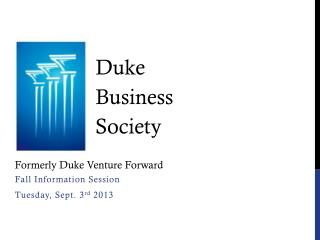 Fall Information Session Tuesday, Sept. 3 rd  2013