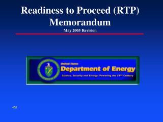 Readiness to Proceed (RTP) Memorandum May 2005 Revision