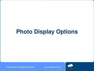 Photo Display Options