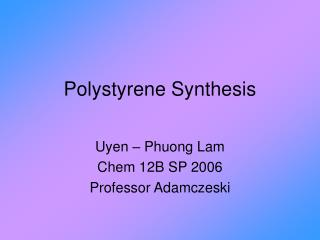 Polystyrene Synthesis