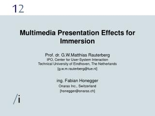 Multimedia Presentation Effects for Immersion