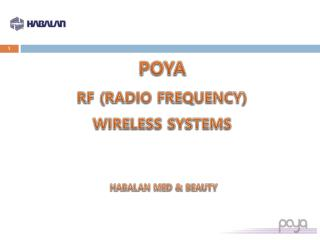 POYA RF (RADIO FREQUENCY) WIRELESS SYSTEMS