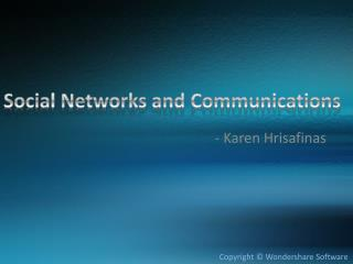 Social Networks and Communications