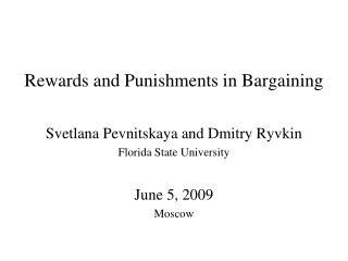 Rewards and Punishments in Bargaining