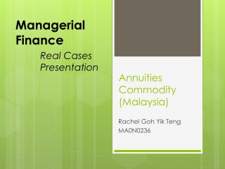 Annuities Commodity  (Malaysia)
