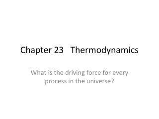 Chapter 23   Thermodynamics