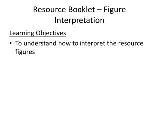 Resource Booklet – Figure Interpretation