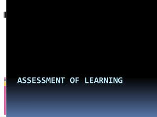 Assessment of Learning