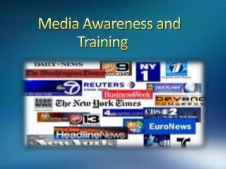 Media Awareness and      Training