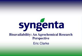 Bioavailability: An Agrochemical Research Perspective