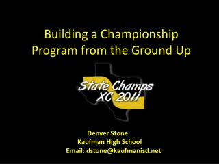 Building a Championship Program from the Ground Up