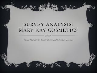 Survey Analysis: Mary Kay Cosmetics