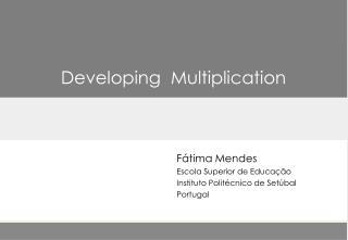 Fátima Mendes  Escola Superior de Educação Instituto Politécnico de  Setúbal Portugal