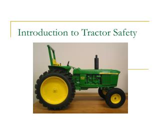 Introduction to Tractor Safety
