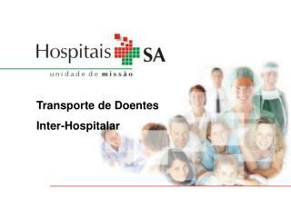 Transporte de Doentes Inter-Hospitalar