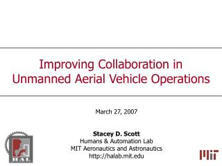 Improving Collaboration in  Unmanned Aerial Vehicle Operations
