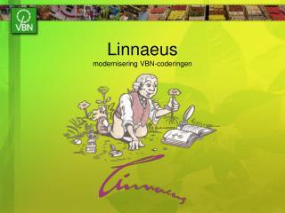 Linnaeus modernisering VBN-coderingen
