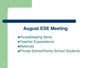 August ESE Meeting