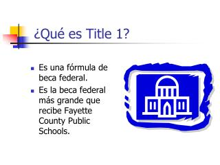 ¿ Qué es  Title 1?