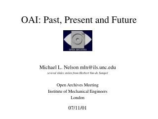 OAI: Past, Present and Future