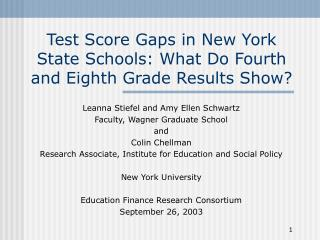 Test Score Gaps in New York State Schools: What Do Fourth and Eighth Grade Results Show