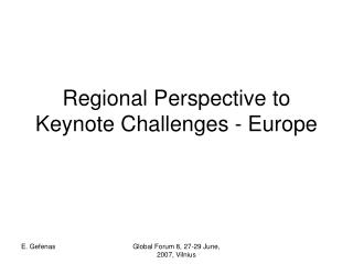 Regional Perspective to Keynote Challenges - Europe