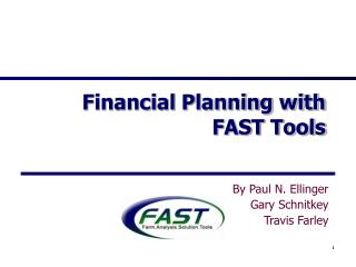 Financial Planning with FAST Tools