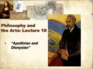 Philosophy and  the Arts: Lecture 10