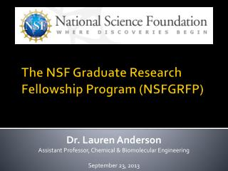 The NSF Graduate Research Fellowship Program (NSFGRFP)