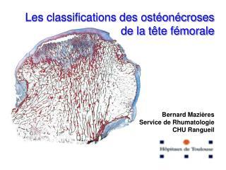 Les classifications des ostéonécroses de la tête fémorale