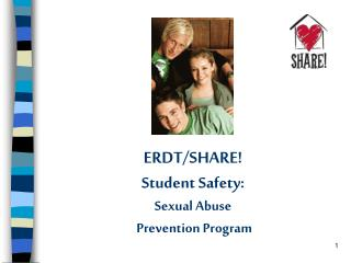ERDTSHARE Student Safety: Sexual Abuse Prevention Program