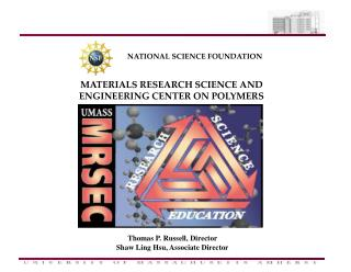MATERIALS RESEARCH SCIENCE AND ENGINEERING CENTER ON POLYMERS