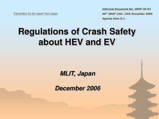 Regulations of Crash Safety about HEV and EV