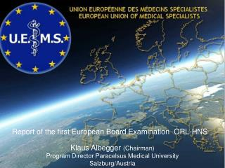 Report of the first European Board Examination  ORL-HNS