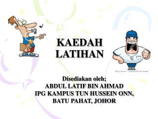 KAEDAH LATIHAN