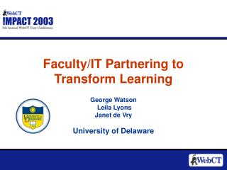Faculty/IT Partnering to Transform Learning