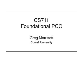 CS711 Foundational PCC