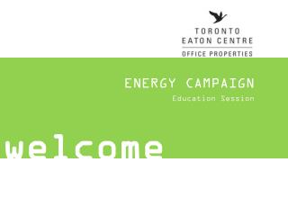 ENERGY CAMPAIGN Education Session