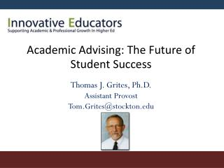 Academic Advising: The Future of Student Success