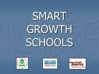 SMART GROWTH SCHOOLS