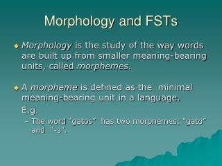 Morphology and FSTs
