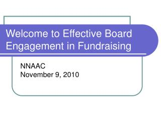 Welcome to Effective Board Engagement in Fundraising