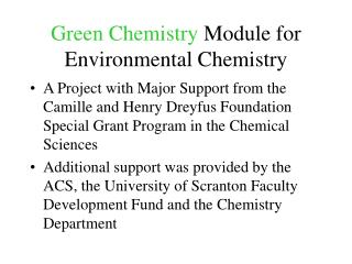 Green Chemistry  Module for Environmental Chemistry