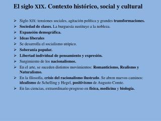 Siglo  XIX : tensiones sociales, agitación política y grandes  transformaciones. Sociedad de clases.  La burguesía sust