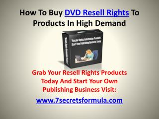 How To Buy DVD Resell Rights To Products In High Demand