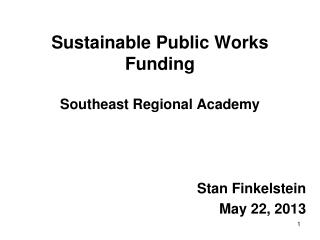 Sustainable Public Works Funding Southeast Regional Academy