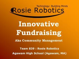 Innovative Fundraising Aka Community Management