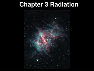 Chapter 3 Radiation